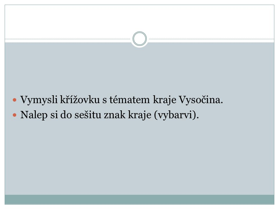 Vymysli křížovku s tématem kraje Vysočina.