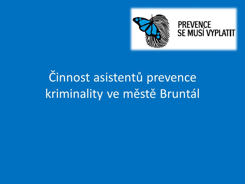 Činnost asistentů prevence kriminality ve městě Bruntál