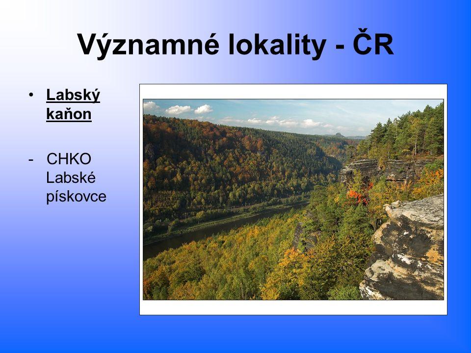 Významné lokality - ČR Labský kaňon - CHKO Labské pískovce