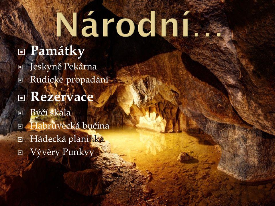 Národní… Památky Rezervace Jeskyně Pekárna Rudické propadání