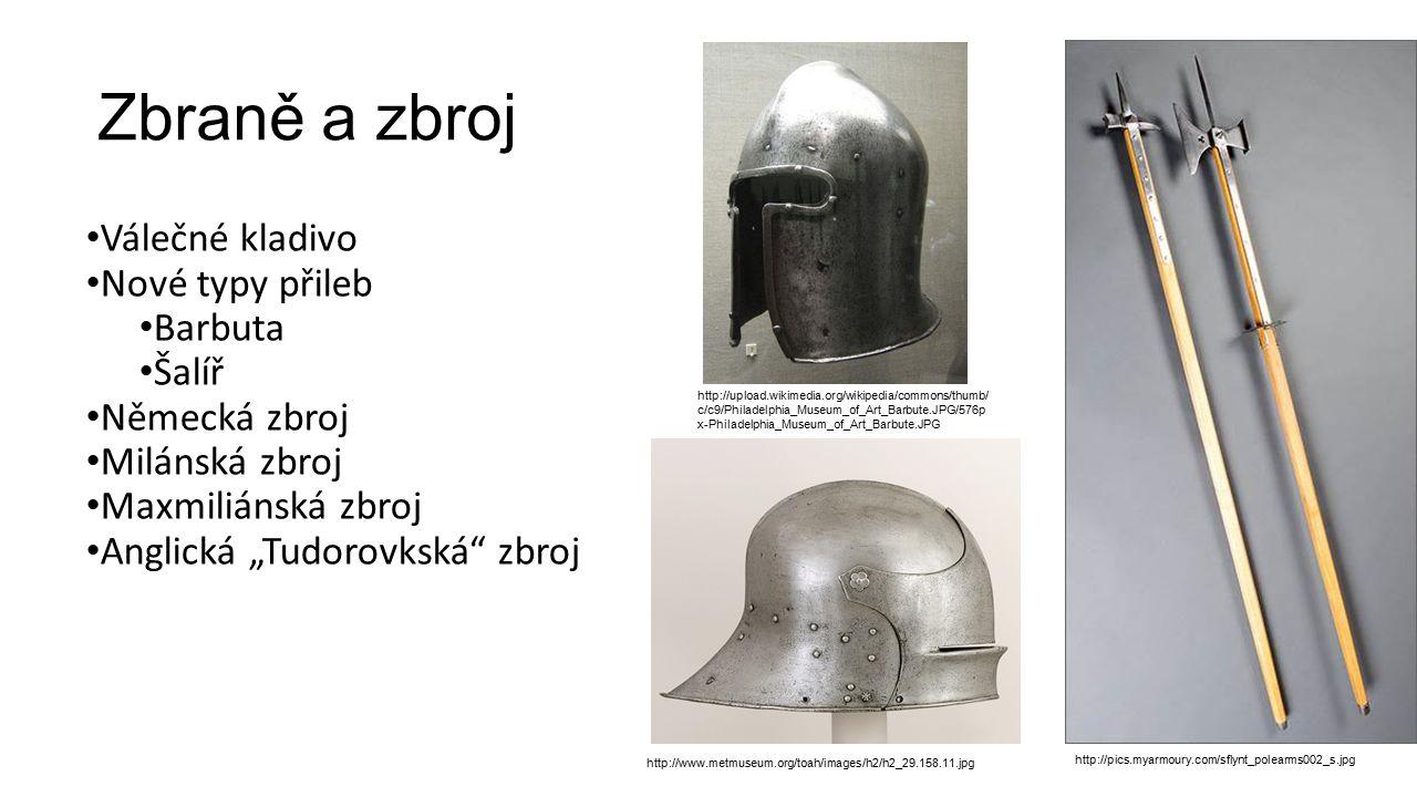 Zbraně a zbroj Válečné kladivo Nové typy přileb Barbuta Šalíř