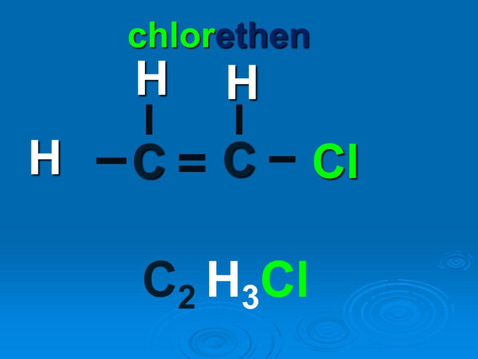 chlorethen H H H C Cl C C2 H3Cl