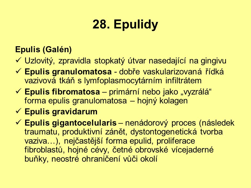 28. Epulidy Epulis (Galén)