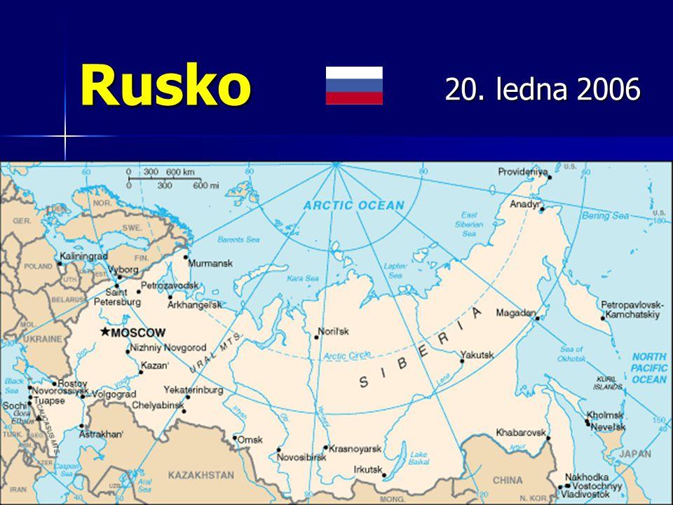 Rusko 20. ledna 2006