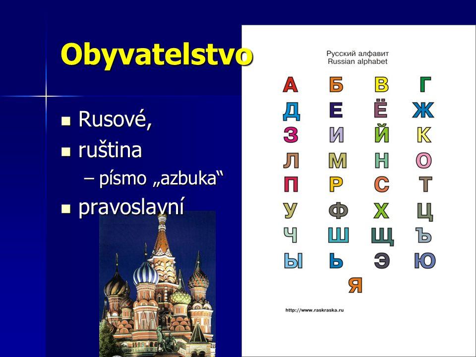 """Obyvatelstvo Rusové, ruština písmo """"azbuka pravoslavní"""