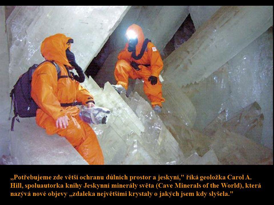"""""""Potřebujeme zde větší ochranu důlních prostor a jeskyní, říká geoložka Carol A."""