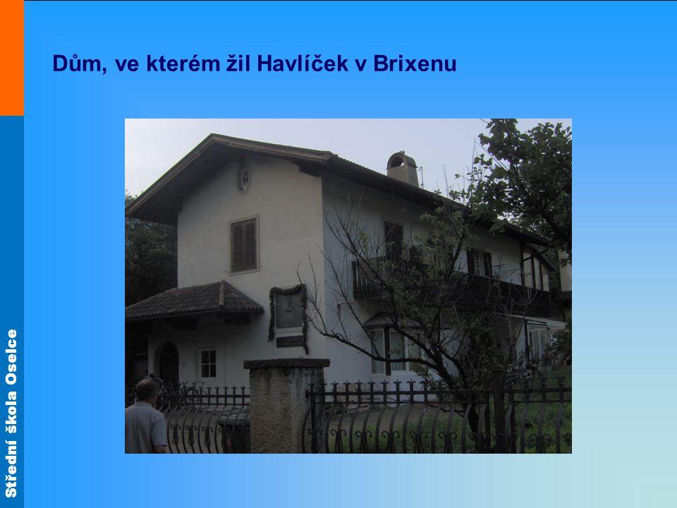 Dům, ve kterém žil Havlíček v Brixenu