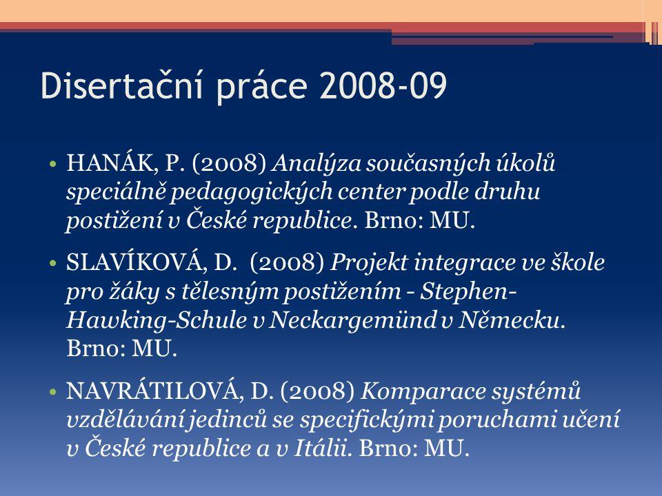 Disertační práce 2008-09