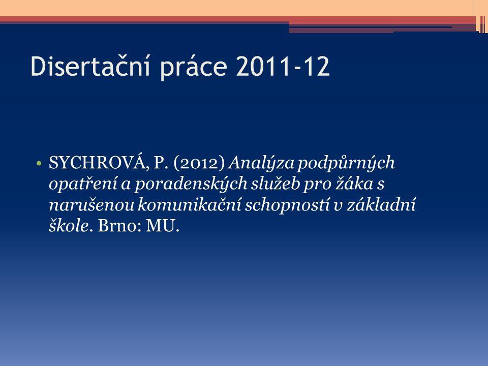 Disertační práce 2011-12