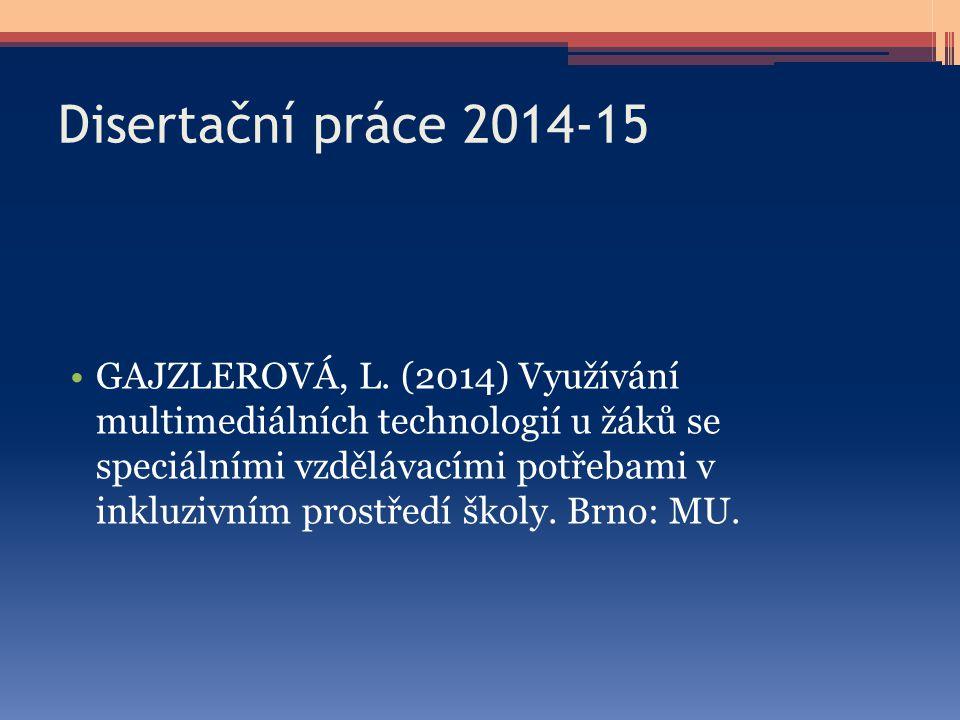 Disertační práce 2014-15