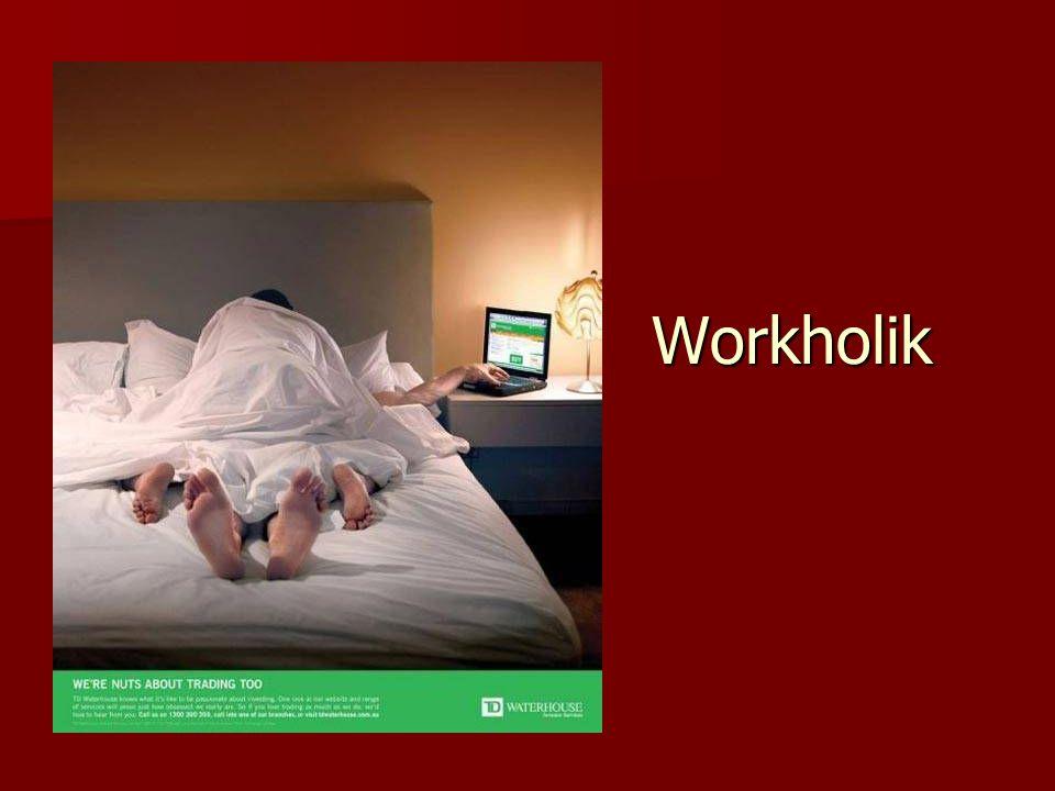 Workholik
