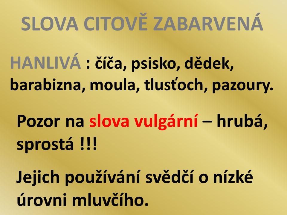 SLOVA CITOVĚ ZABARVENÁ