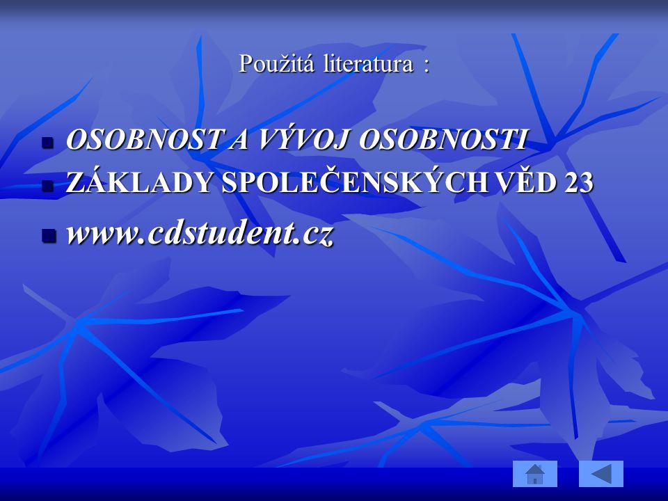 www.cdstudent.cz OSOBNOST A VÝVOJ OSOBNOSTI