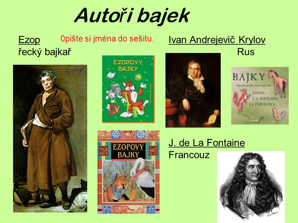 Autoři bajek Ezop řecký bajkař Ivan Andrejevič Krylov Rus