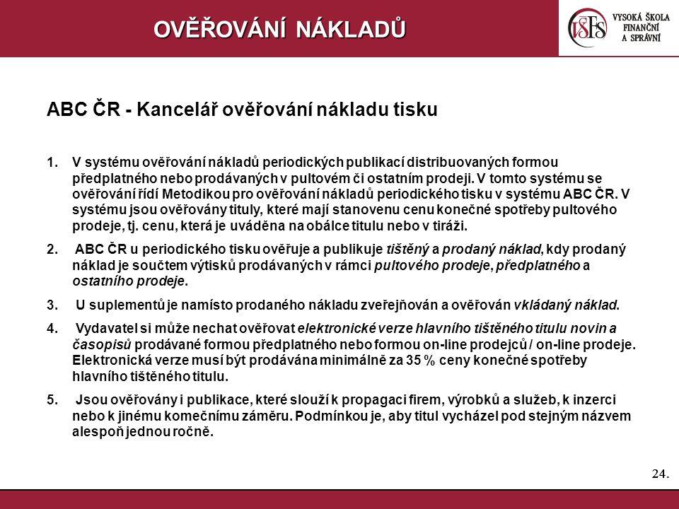 OVĚŘOVÁNÍ NÁKLADŮ ABC ČR - Kancelář ověřování nákladu tisku