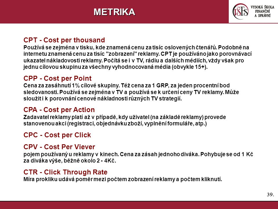 METRIKA CPT - Cost per thousand CPP - Cost per Point