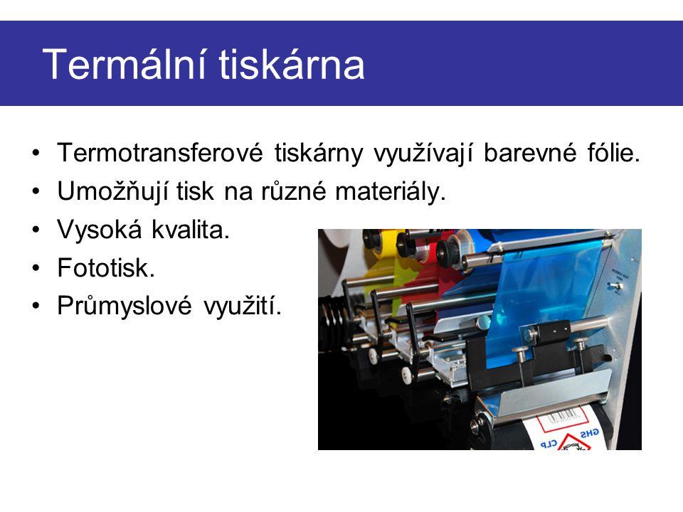 Termální tiskárna Termotransferové tiskárny využívají barevné fólie.