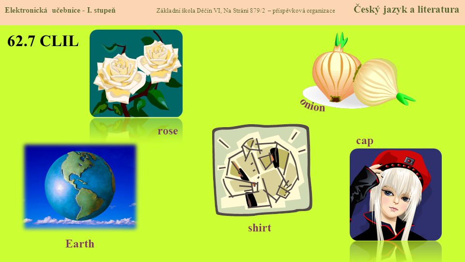 62.7 CLIL onion rose cap shirt Earth