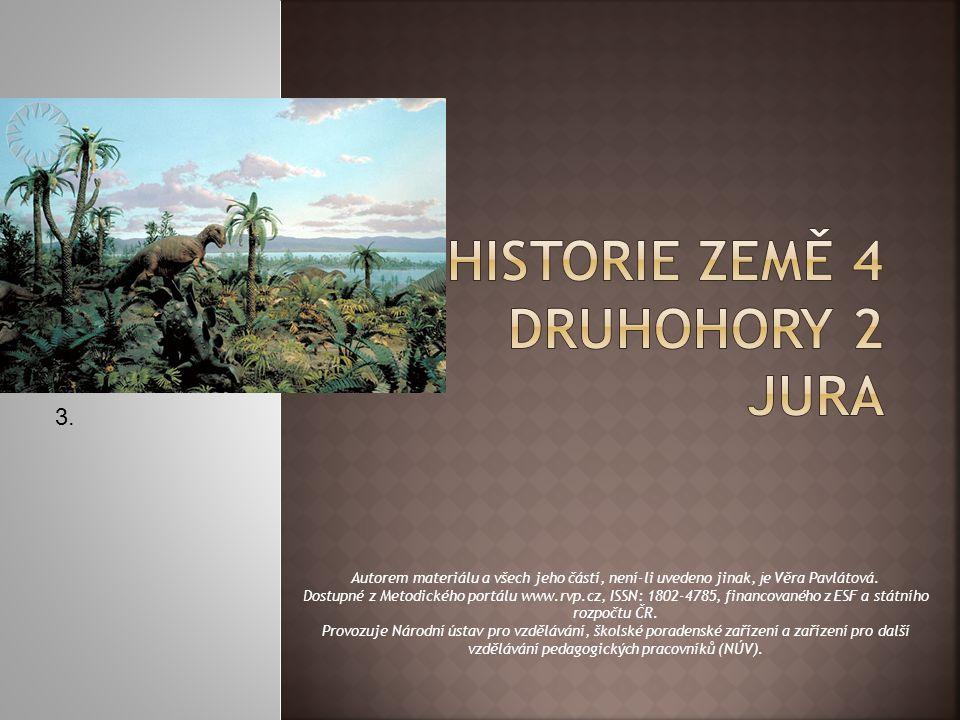 HISTORIE ZEMĚ 4 DRUHOHORY 2 jura