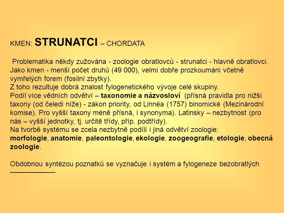 KMEN: STRUNATCI – CHORDATA