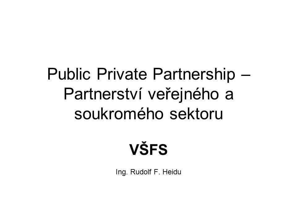 Public Private Partnership – Partnerství veřejného a soukromého sektoru