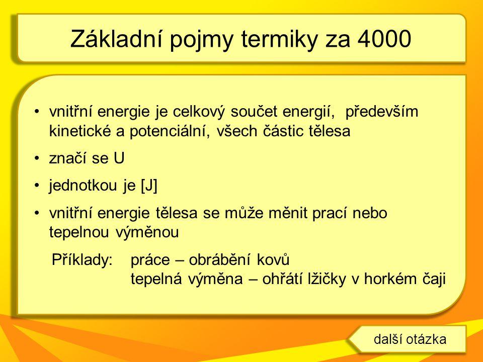 Základní pojmy termiky za 4000