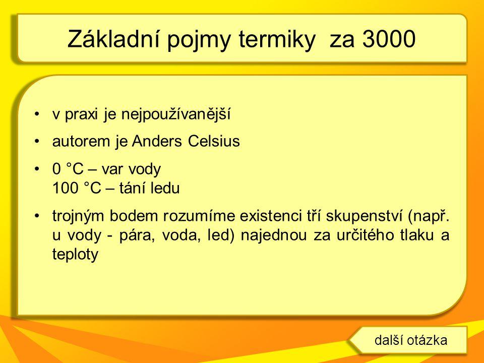 Základní pojmy termiky za 3000