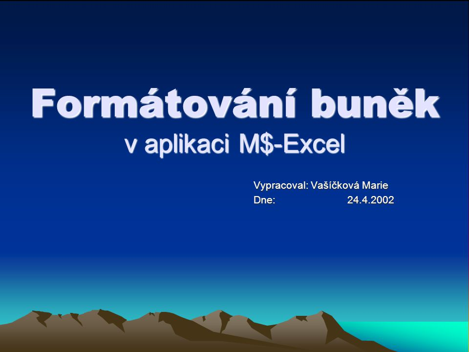 Formátování buněk v aplikaci M$-Excel
