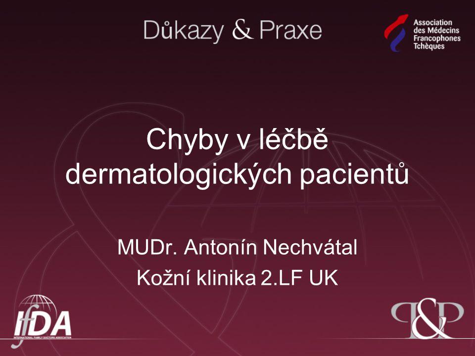 Chyby v léčbě dermatologických pacientů