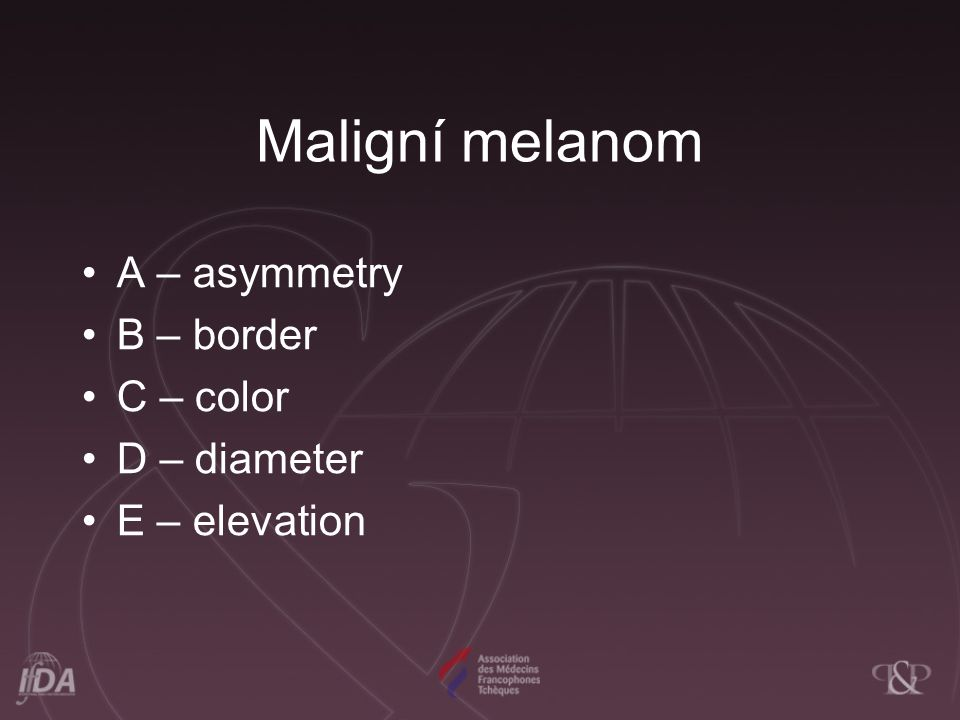 Maligní melanom A – asymmetry B – border C – color D – diameter