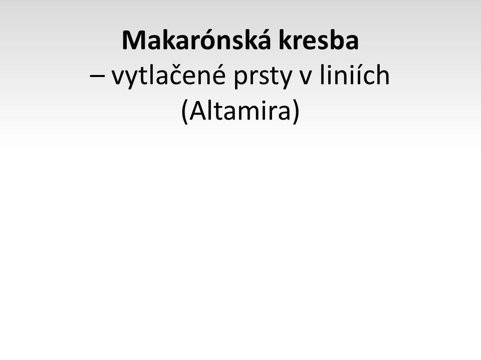 Makarónská kresba – vytlačené prsty v liniích (Altamira)