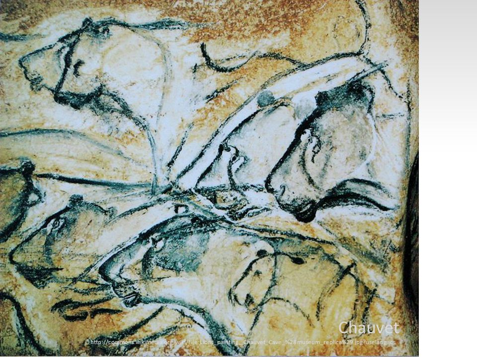 Chauvet http://commons.wikimedia.org/wiki/File:Lions_painting,_Chauvet_Cave_%28museum_replica%29.jpg?uselang=cs.