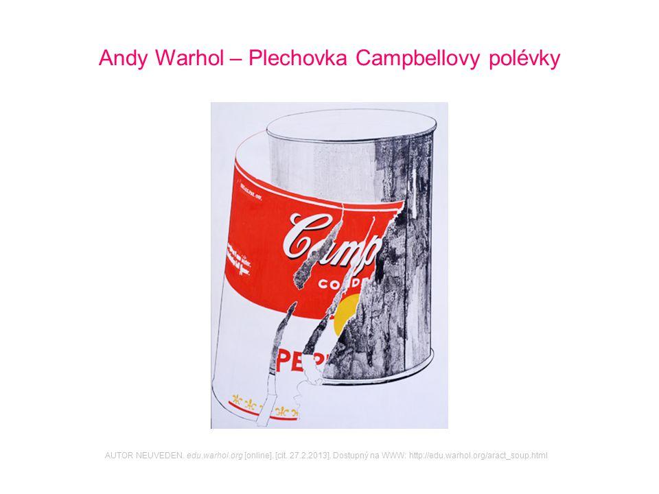 Andy Warhol – Plechovka Campbellovy polévky
