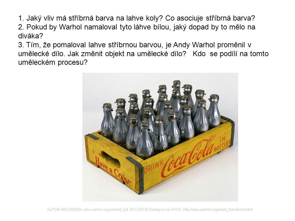 1. Jaký vliv má stříbrná barva na lahve koly