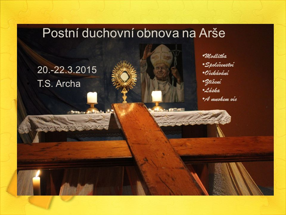 Postní duchovní obnova na Arše