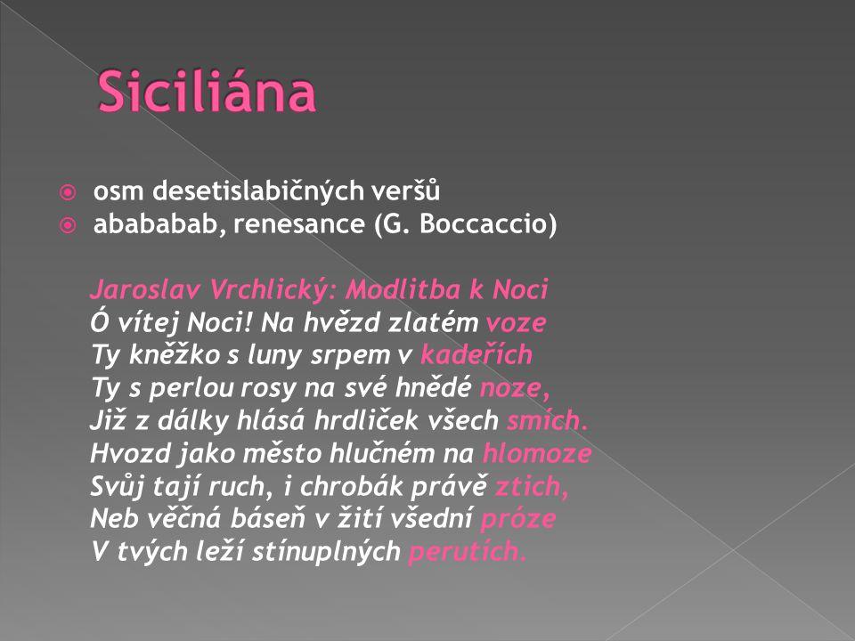 Siciliána osm desetislabičných veršů