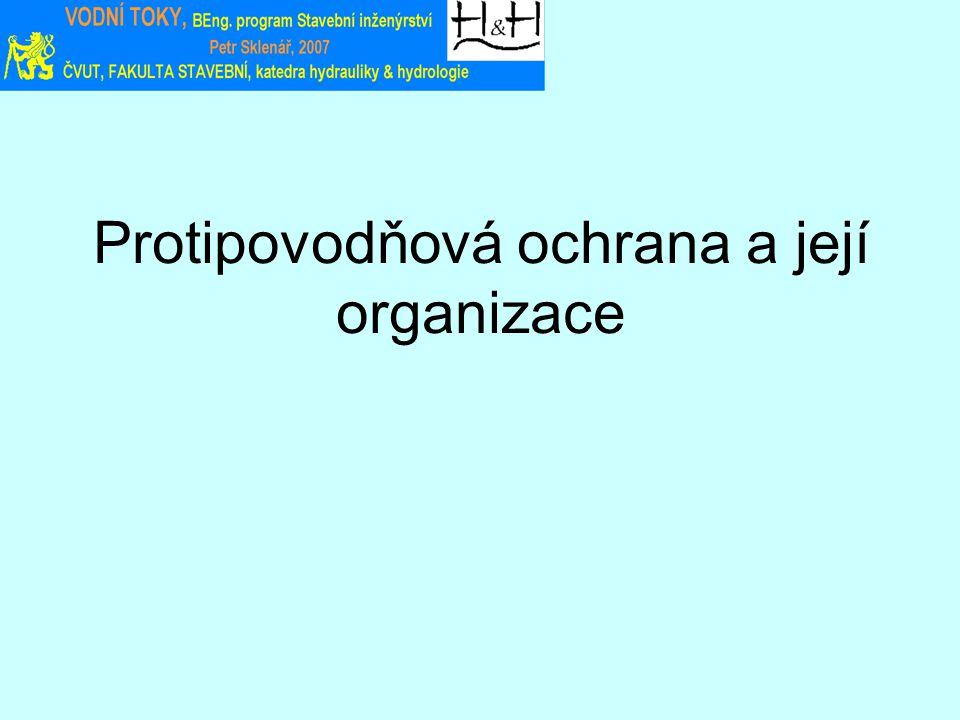 Protipovodňová ochrana a její organizace