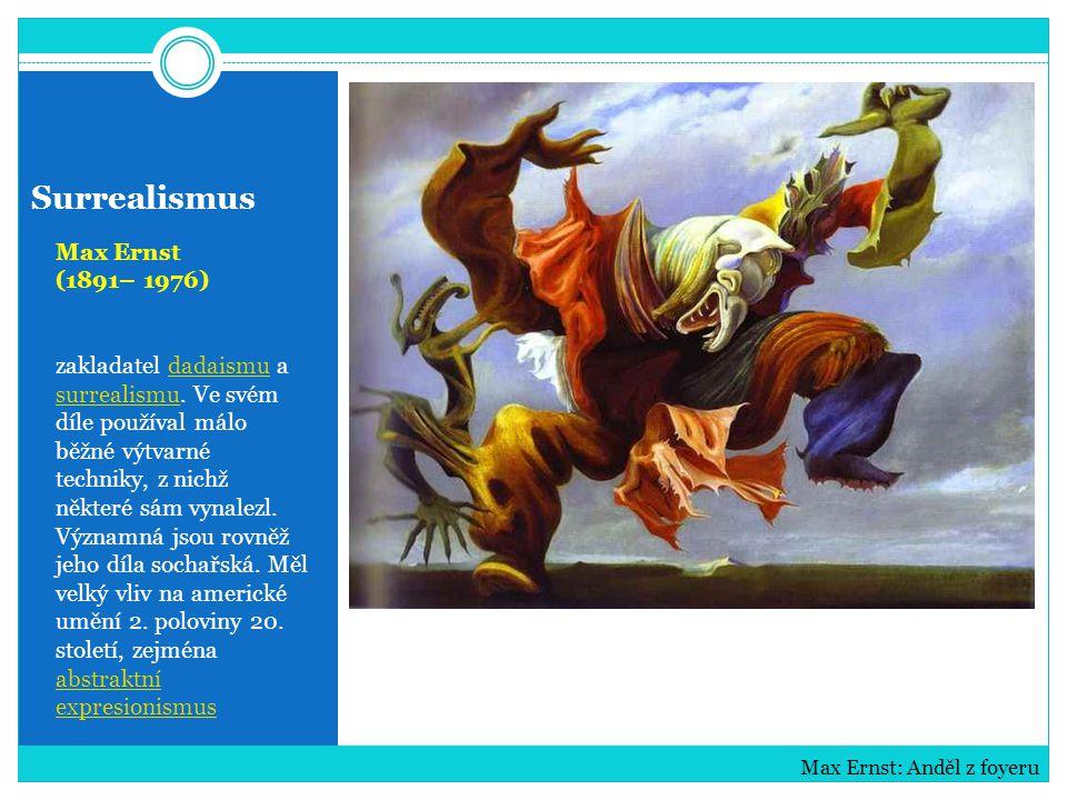 Surrealismus Max Ernst (1891– 1976)