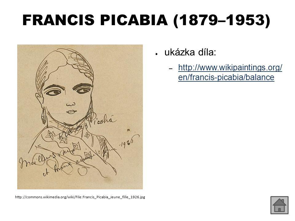 FRANCIS PICABIA (1879–1953) ukázka díla: