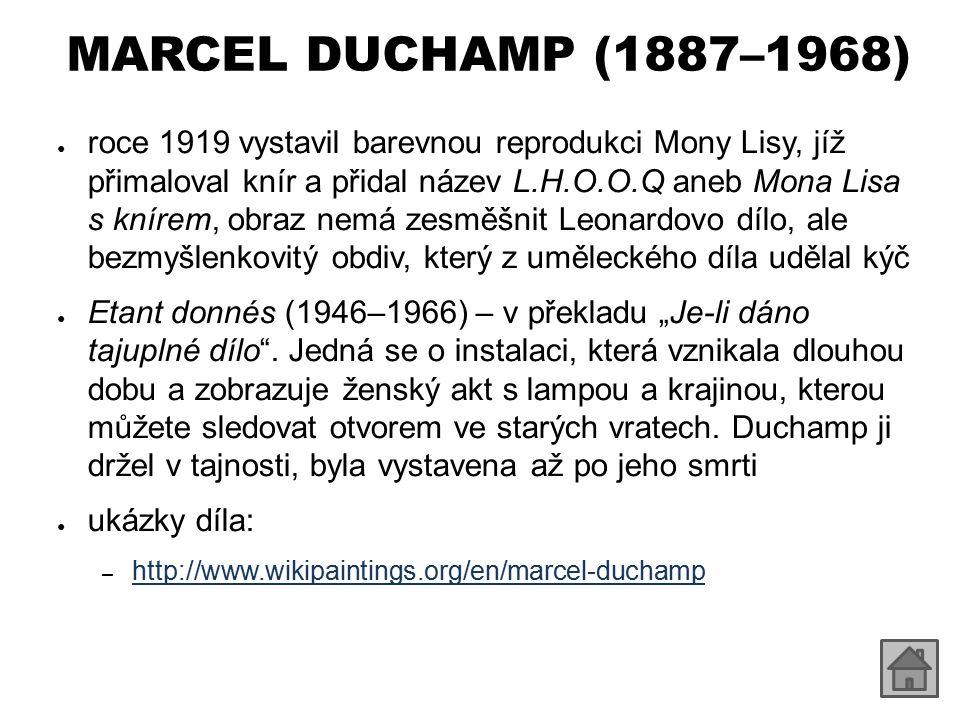 MARCEL DUCHAMP (1887–1968)