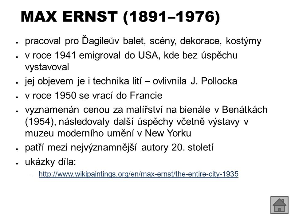 MAX ERNST (1891–1976) pracoval pro Ďagileův balet, scény, dekorace, kostýmy. v roce 1941 emigroval do USA, kde bez úspěchu vystavoval.