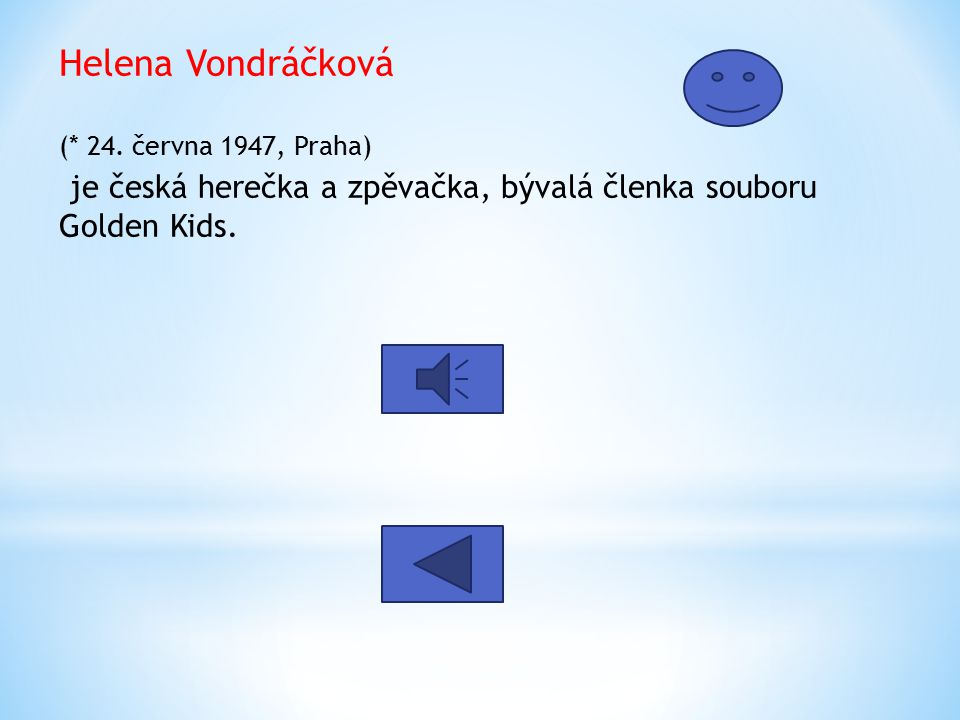 Helena Vondráčková (* 24.