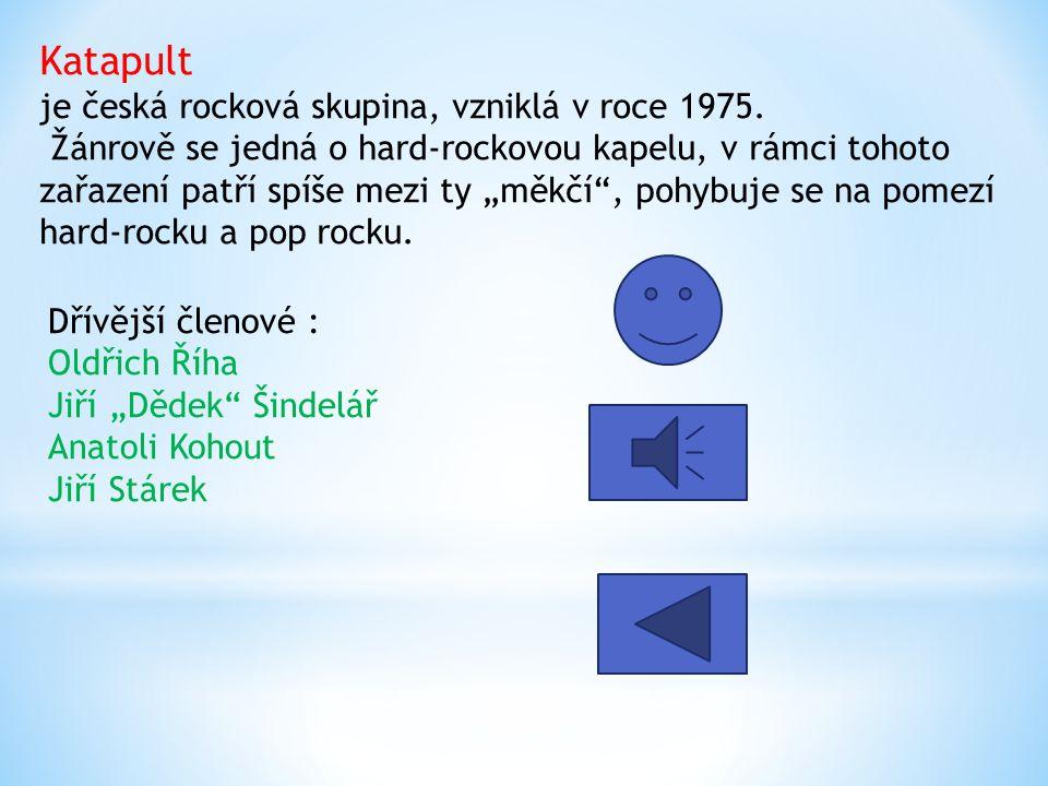 Katapult je česká rocková skupina, vzniklá v roce 1975