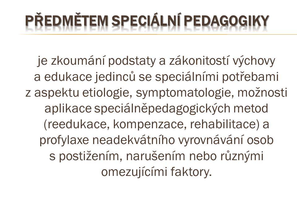 předmětem speciální pedagogiky
