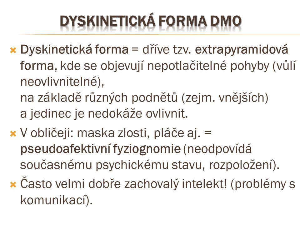 Dyskinetická forma DMO