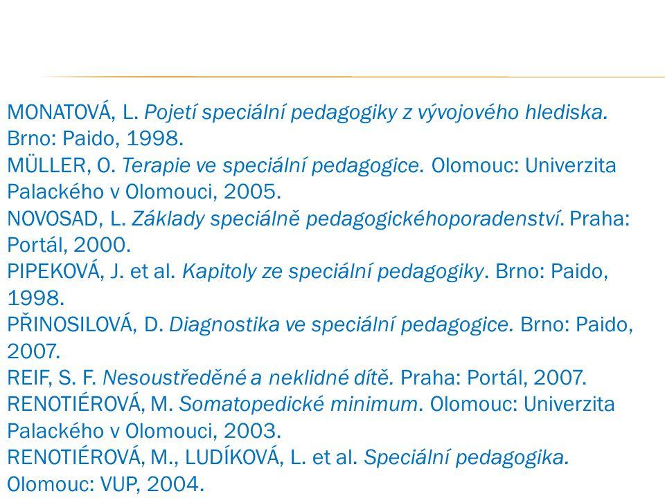 MONATOVÁ, L. Pojetí speciální pedagogiky z vývojového hlediska