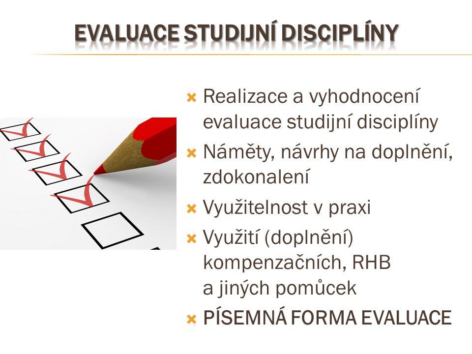Evaluace studijní disciplíny