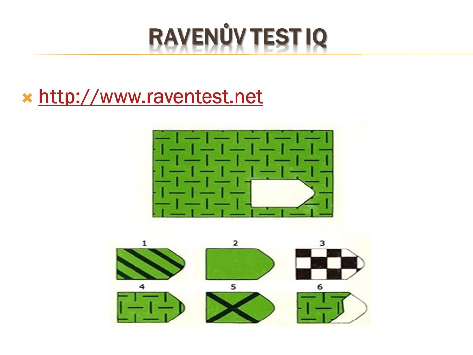 Ravenův test iq http://www.raventest.net