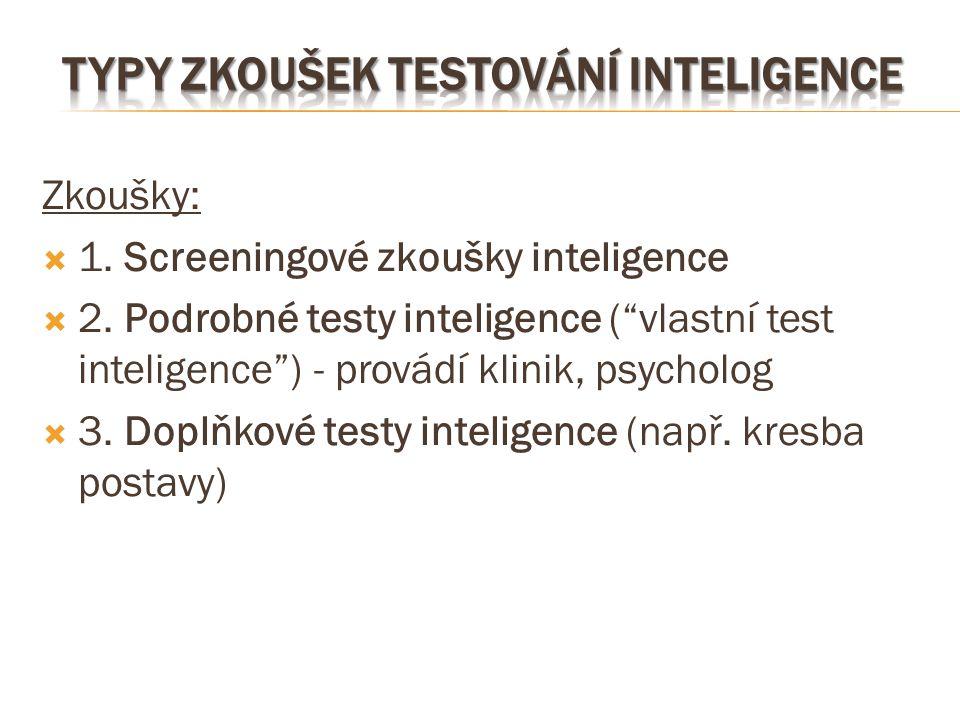 Typy zkoušek testování inteligence