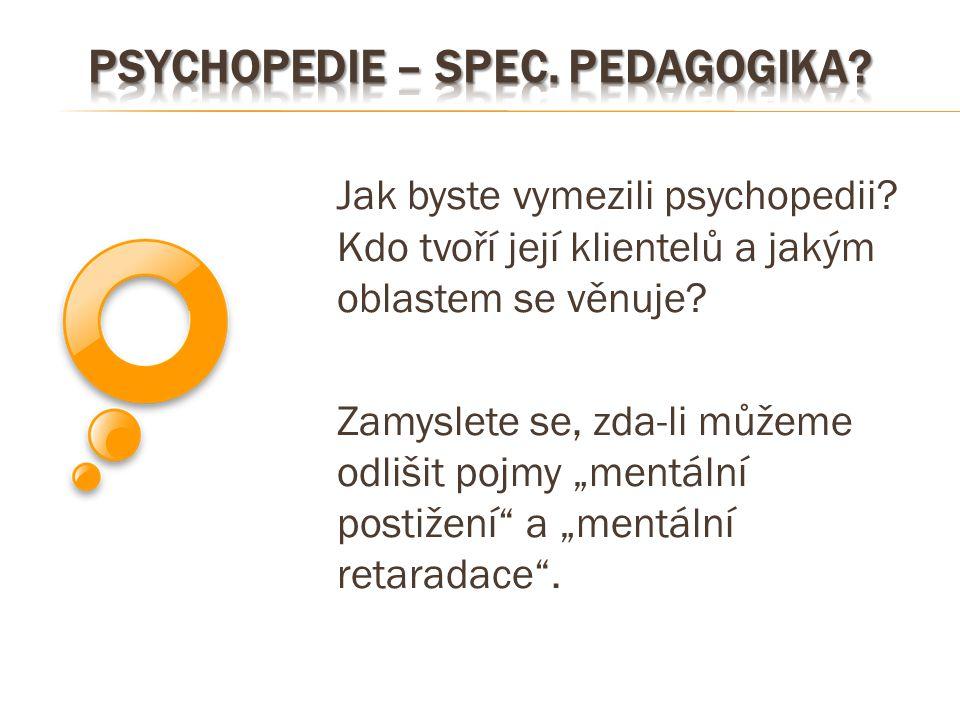 Psychopedie – spec. Pedagogika
